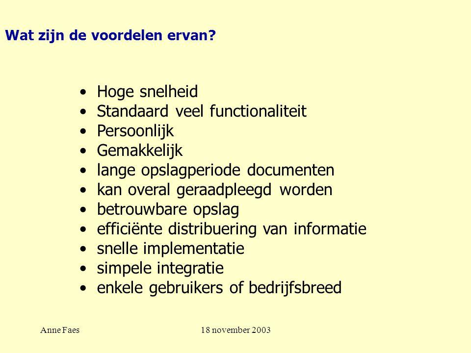 Anne Faes18 november 2003 Wat zijn de voordelen ervan.