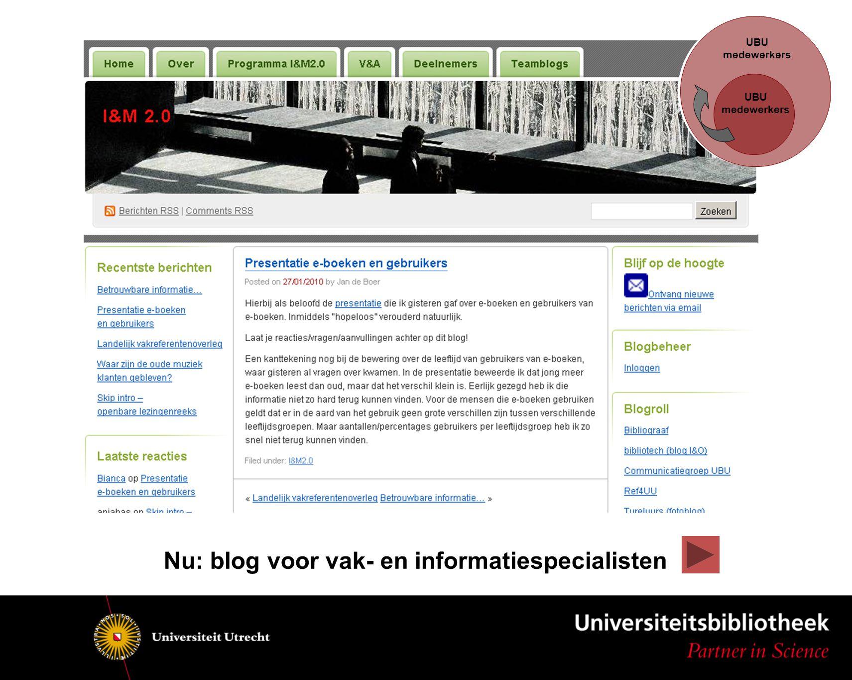 UBU medewerkers UBU medewerkers Nu: blog voor vak- en informatiespecialisten