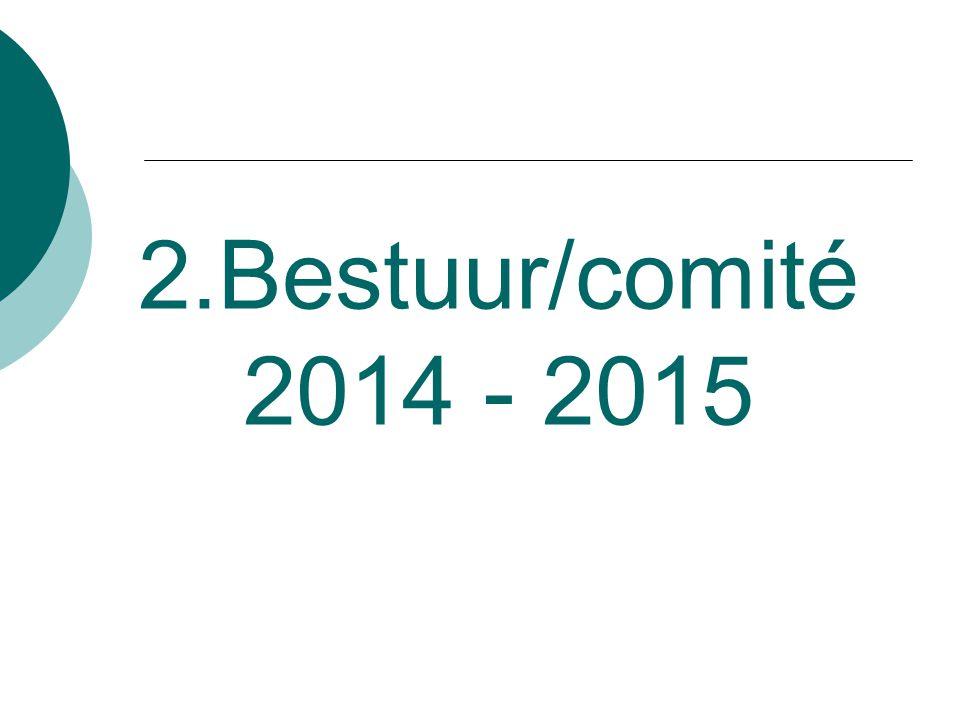2.Bestuur/comité 2014 - 2015