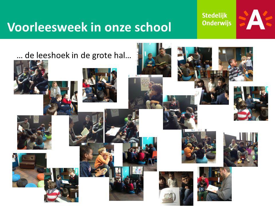 … de leeshoek in de grote hal… Voorleesweek in onze school