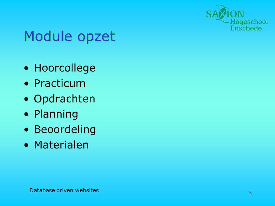 2 Module opzet Hoorcollege Practicum Opdrachten Planning Beoordeling Materialen