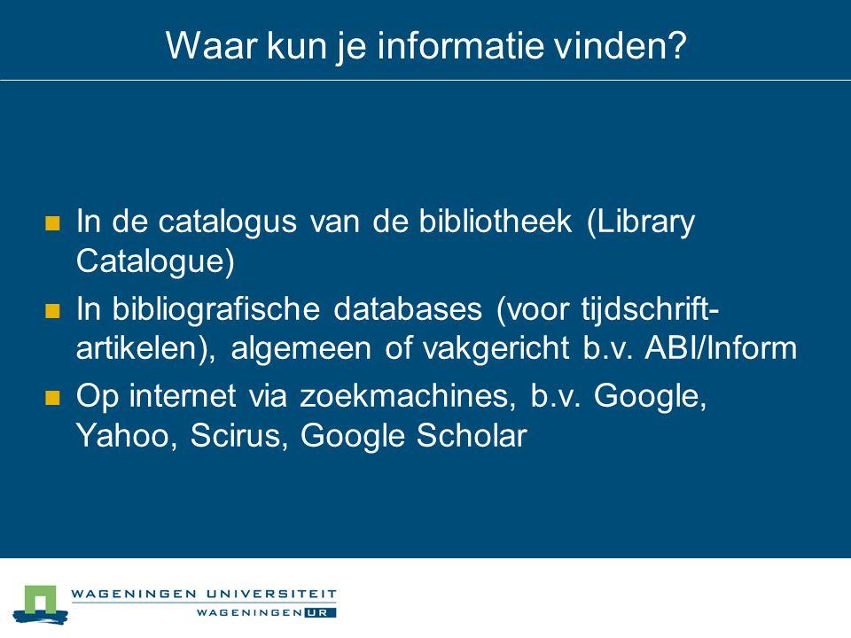 Waar kun je informatie vinden.