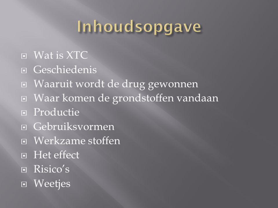  Wat is XTC  Geschiedenis  Waaruit wordt de drug gewonnen  Waar komen de grondstoffen vandaan  Productie  Gebruiksvormen  Werkzame stoffen  He