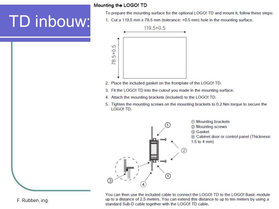 F. Rubben, ing.Logo TD: info10 TD inbouw: