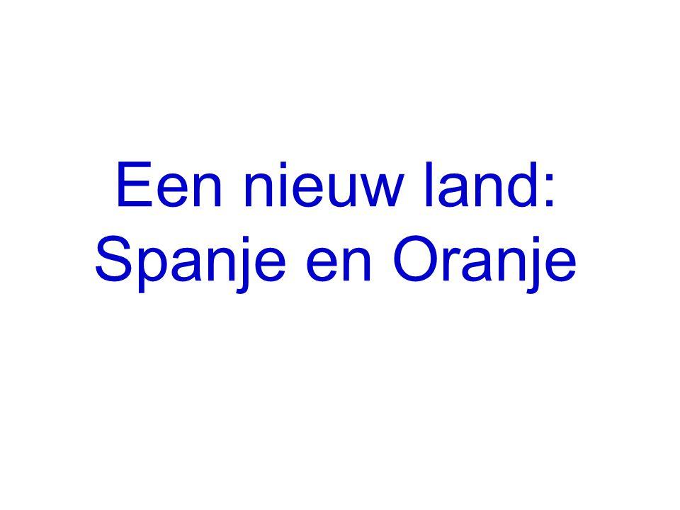 Een nieuw land: Spanje en Oranje