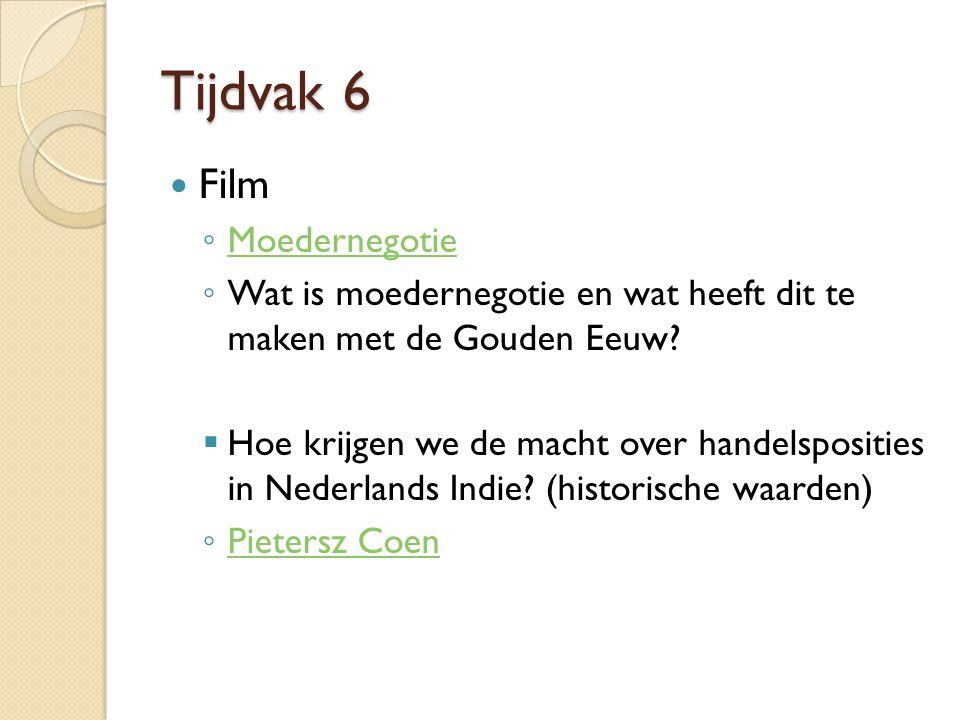 Tijdvak 6 Film ◦ Moedernegotie Moedernegotie ◦ Wat is moedernegotie en wat heeft dit te maken met de Gouden Eeuw.