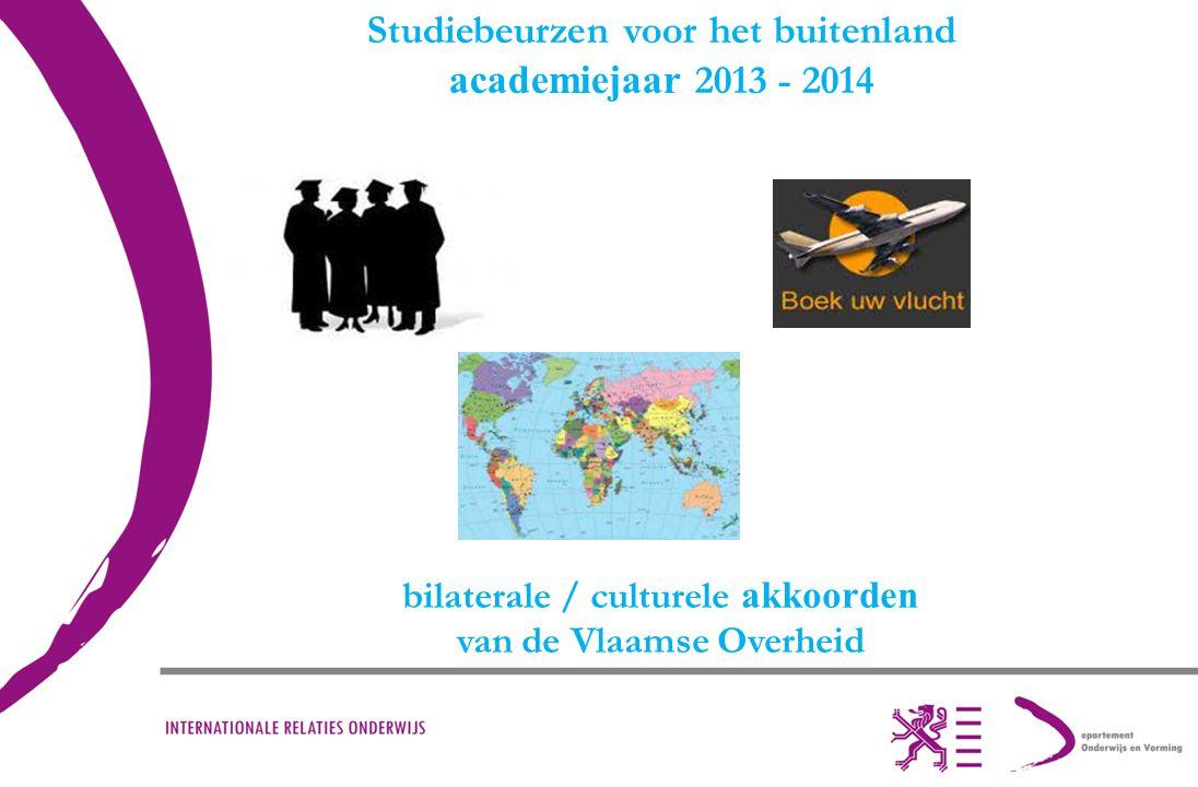 Studiebeurzen voor het buitenland academiejaar 2013 - 2014 bilaterale / culturele akkoorden van de Vlaamse Overheid