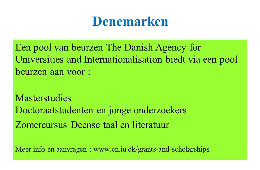 Denemarken Een pool van beurzen The Danish Agency for Universities and Internationalisation biedt via een pool beurzen aan voor : Masterstudies Doctor