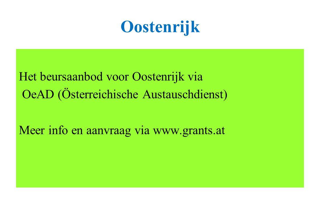 Oostenrijk Het beursaanbod voor Oostenrijk via OeAD (Österreichische Austauschdienst) Meer info en aanvraag via www.grants.at