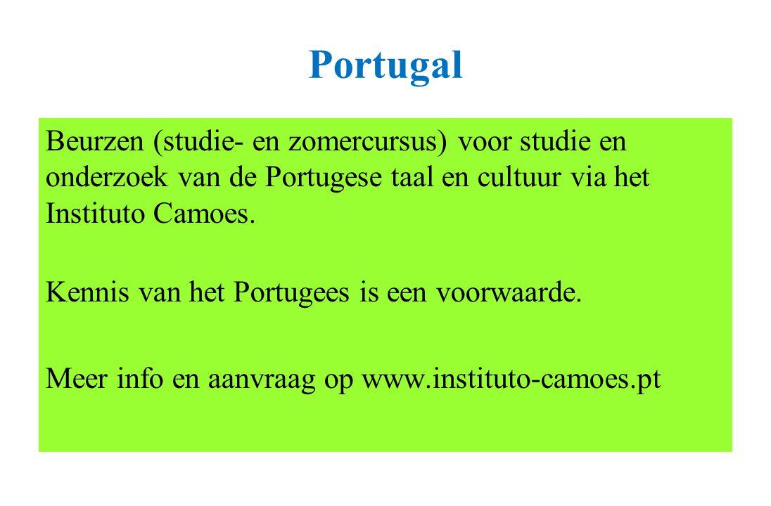 Portugal Beurzen (studie- en zomercursus) voor studie en onderzoek van de Portugese taal en cultuur via het Instituto Camoes. Kennis van het Portugees