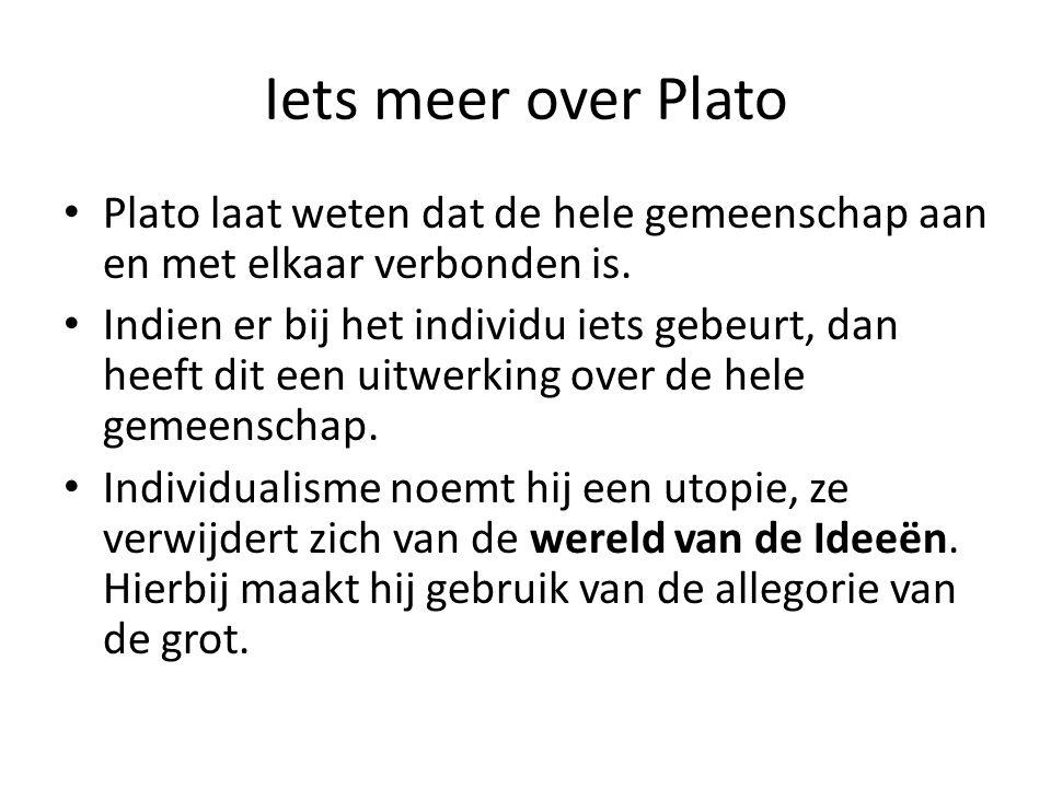 Iets meer over Plato Plato was zeker geen sofist te noemen! Hij was tegen het opkomende individualisme. Plato was tegen de democratie (te begrijpen in