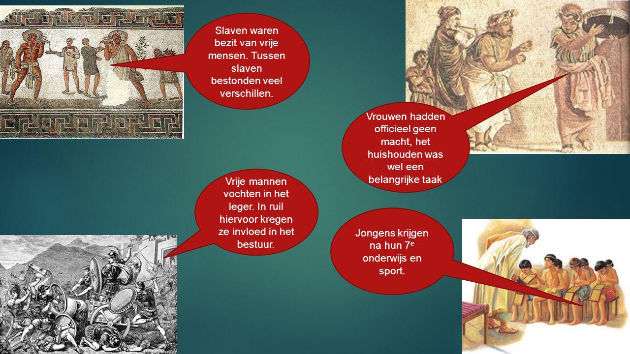 Vrije mannen vochten in het leger. In ruil hiervoor kregen ze invloed in het bestuur. Slaven waren bezit van vrije mensen. Tussen slaven bestonden vee