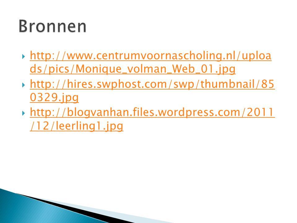  http://www.centrumvoornascholing.nl/uploa ds/pics/Monique_volman_Web_01.jpg http://www.centrumvoornascholing.nl/uploa ds/pics/Monique_volman_Web_01.jpg  http://hires.swphost.com/swp/thumbnail/85 0329.jpg http://hires.swphost.com/swp/thumbnail/85 0329.jpg  http://blogvanhan.files.wordpress.com/2011 /12/leerling1.jpg http://blogvanhan.files.wordpress.com/2011 /12/leerling1.jpg