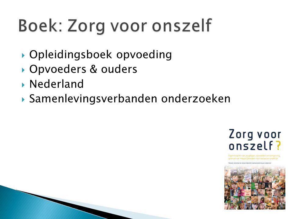 Opleidingsboek opvoeding  Opvoeders & ouders  Nederland  Samenlevingsverbanden onderzoeken