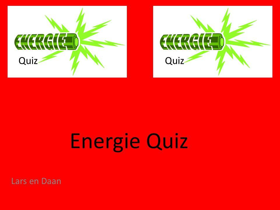 Inhoud van de quiz 1.Zonne energie 2. Wind energie 3.