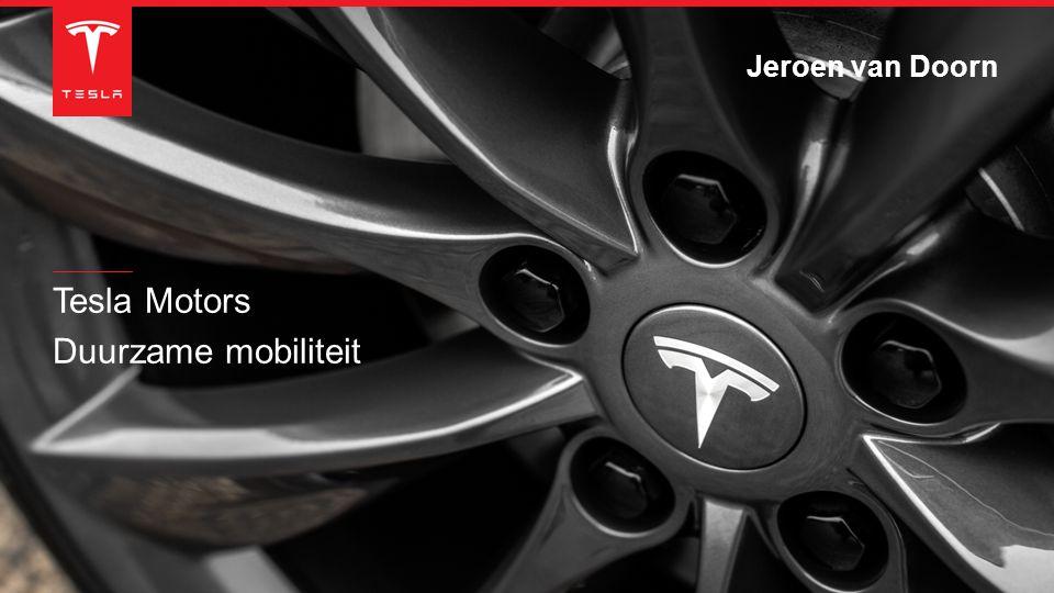 Tesla Motors Duurzame mobiliteit Jeroen van Doorn