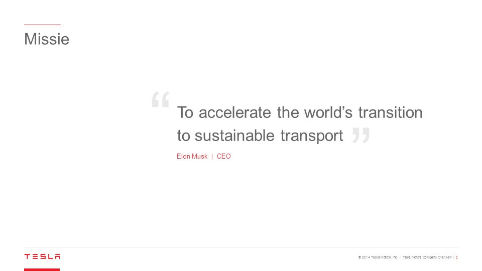 """© 2014 Tesla Motors, Inc. 