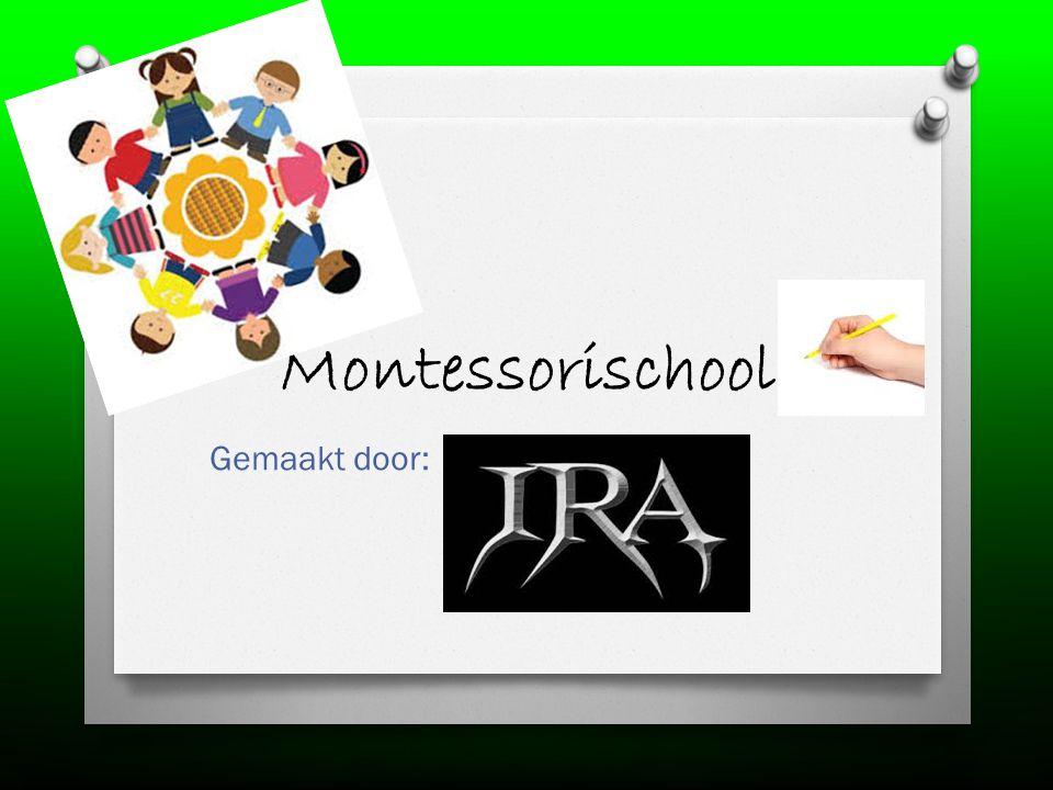 Montessorischool Gemaakt door: