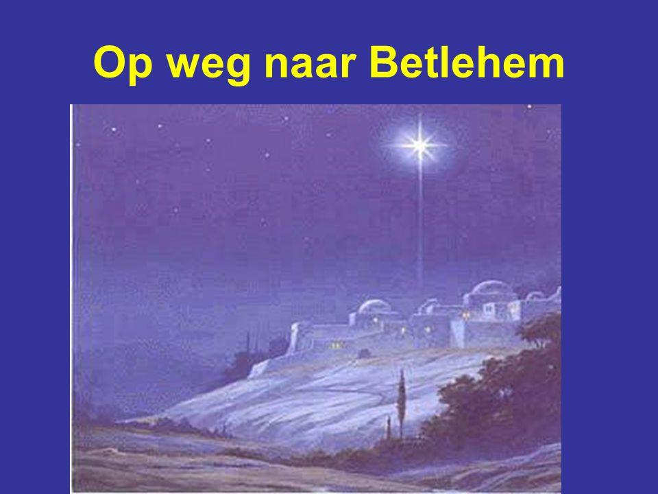 Op weg naar Betlehem