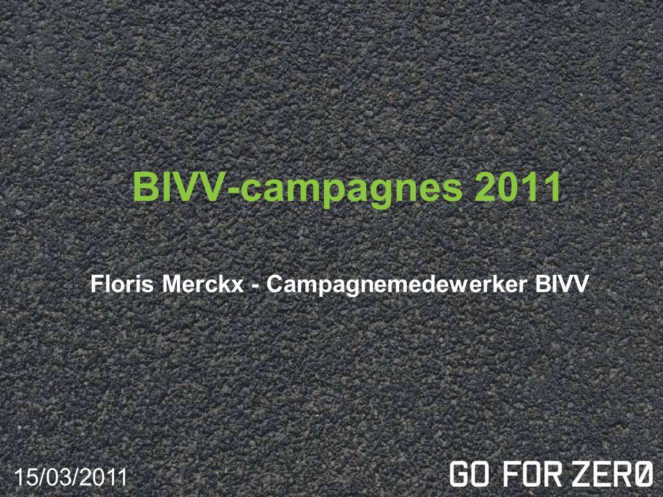 BIVV-campagnes 2011 Floris Merckx - Campagnemedewerker BIVV 15/03/2011