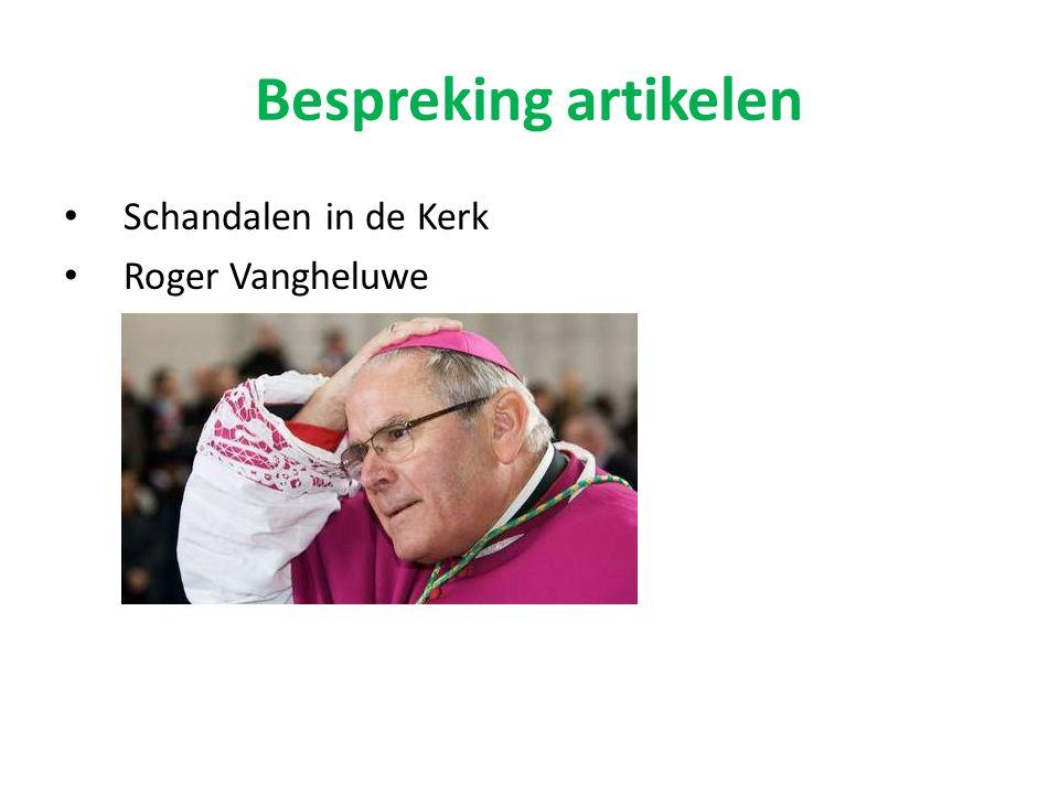 Bespreking artikelen Schandalen in de Kerk Roger Vangheluwe