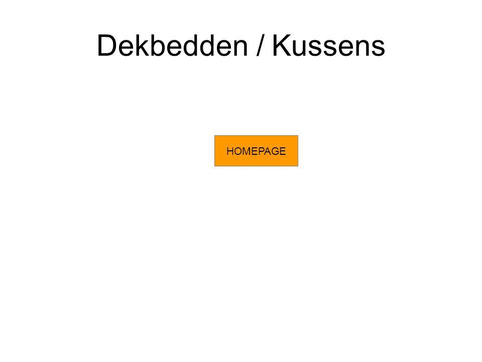 Dekbedden / Kussens HOMEPAGE