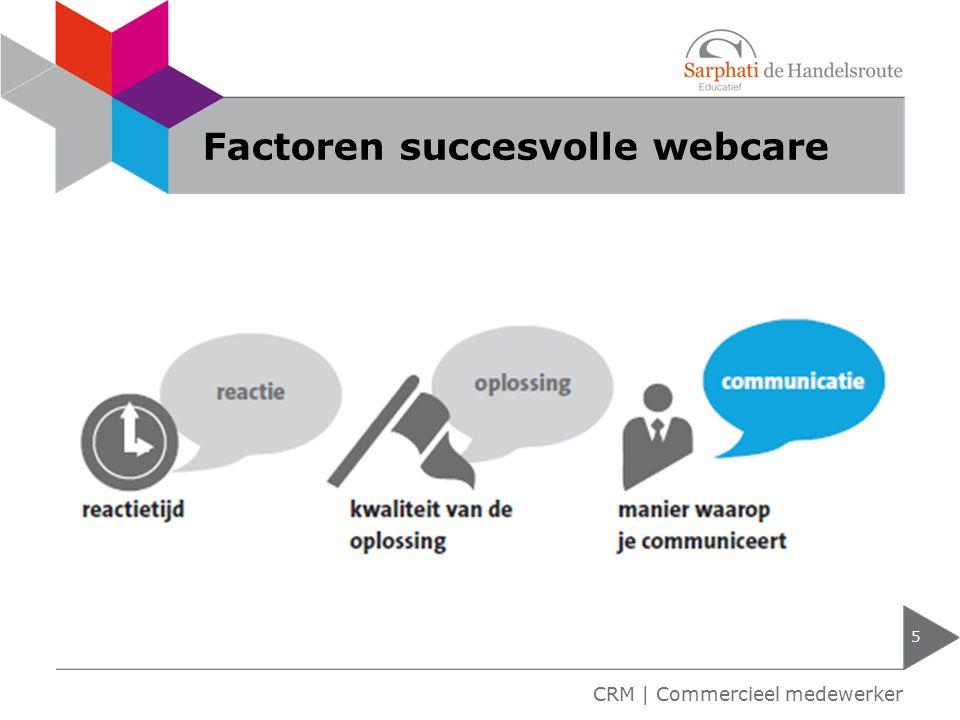 Factoren succesvolle webcare 5 CRM | Commercieel medewerker