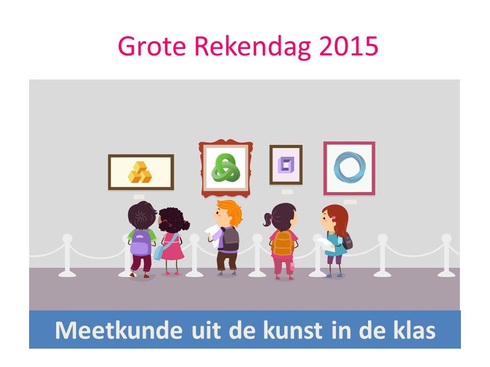 Grote Rekendag 2015 Meetkunde uit de kunst in de klas