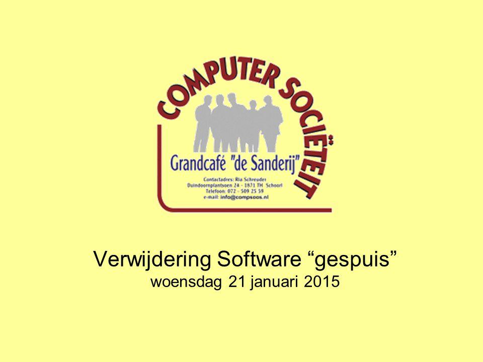 Verwijdering Software gespuis woensdag 21 januari 2015