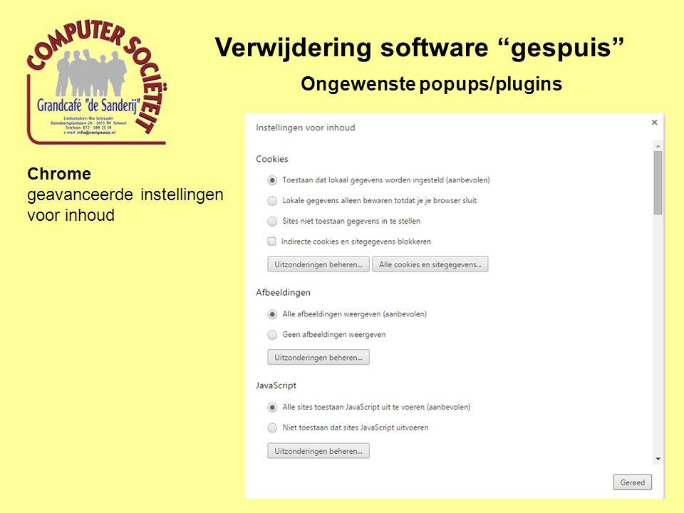 Verwijdering software gespuis Ongewenste popups/plugins Chrome geavanceerde instellingen voor inhoud