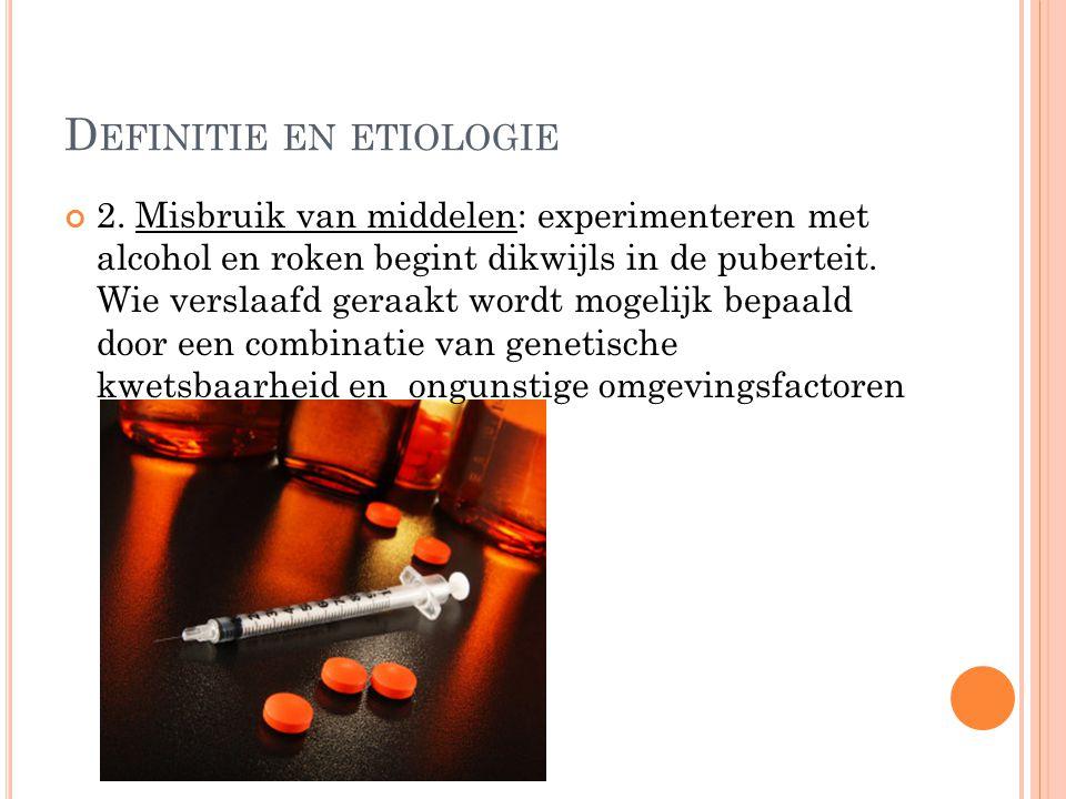 D EFINITIE EN ETIOLOGIE 2.