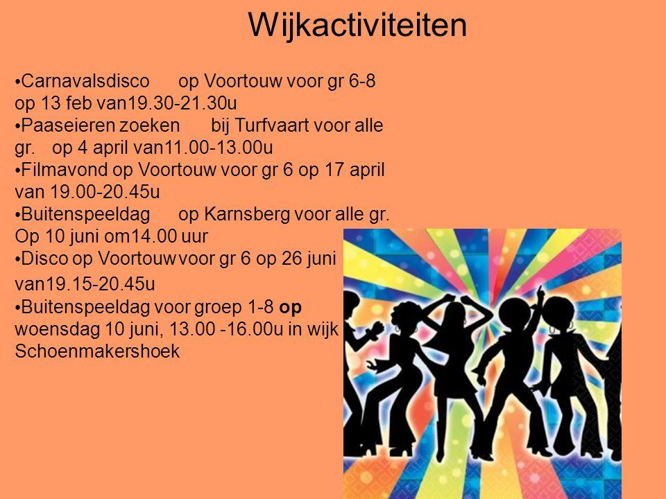 Carnavalsdiscoop Voortouw voor gr 6-8 op 13 feb van19.30-21.30u Paaseieren zoeken bij Turfvaart voor alle gr. op 4 april van11.00-13.00u Filmavondop V