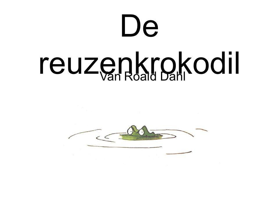 De reuzenkrokodil Van Roald Dahl