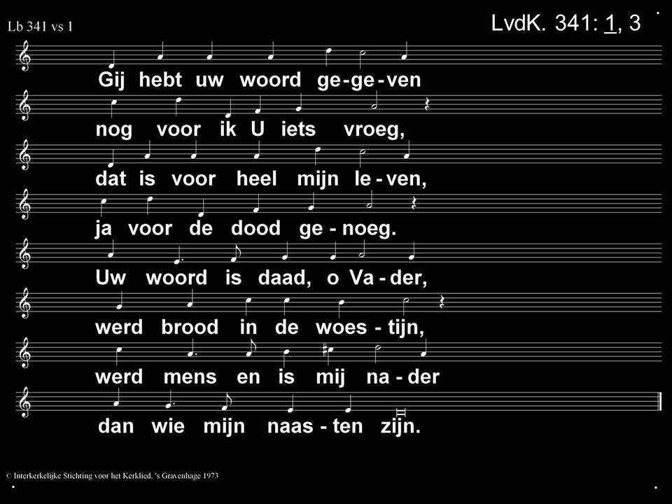 ... LvdK. 341: 1, 3