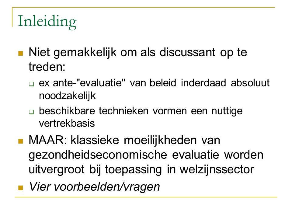 Vak C1: kosteneffectieve interventies zullen leiden tot: OFWEL: besparingen op andere posten; OFWEL: noodzaak van uitbreiding van het globale budget 1.