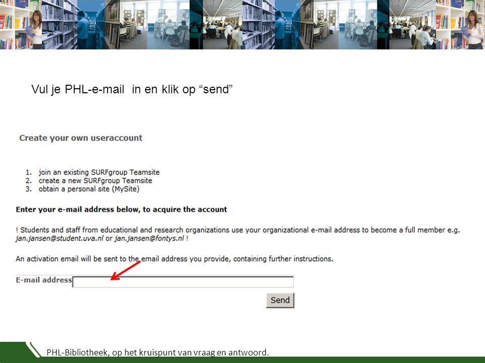 PHL-Bibliotheek, op het kruispunt van vraag en antwoord. Vul je PHL-e-mail in en klik op send