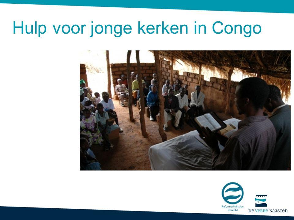 Hulp voor jonge kerken in Congo