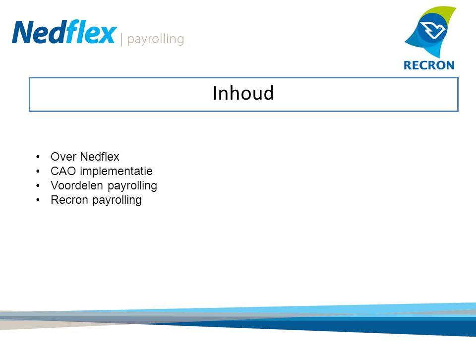 Inhoud Over Nedflex CAO implementatie Voordelen payrolling Recron payrolling