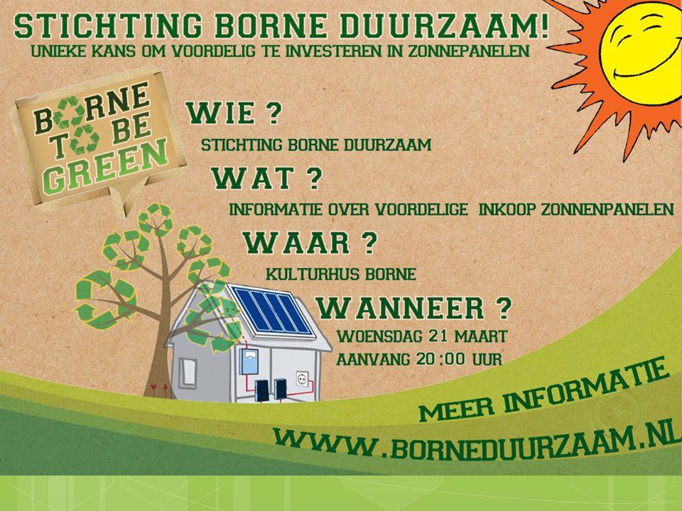 Introductie  Doel van de avond  Wie zijn wij  Stichting Borne Duurzaam.