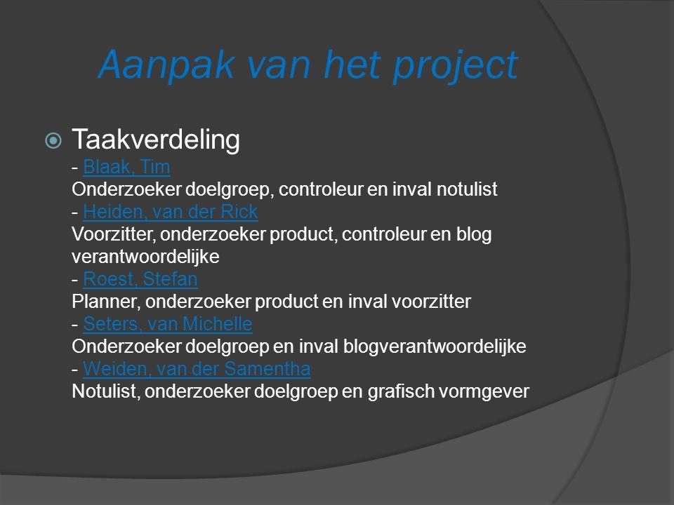 Aanpak van het project  Plan van aanpak - Wat deden we fout.