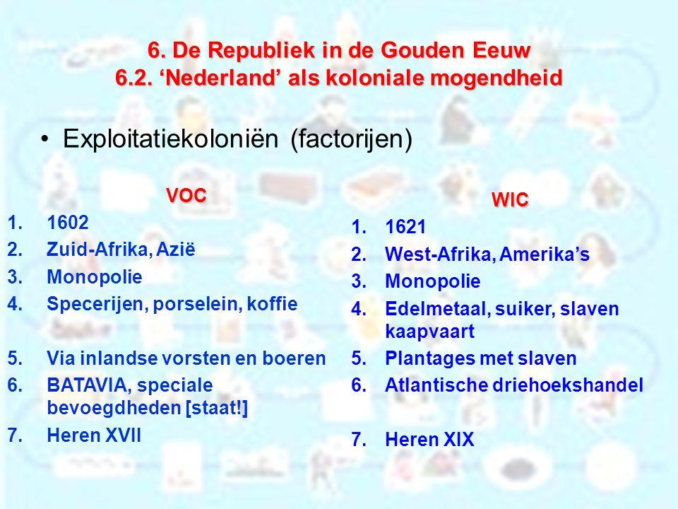 6.De Republiek in de Gouden Eeuw 6.2.