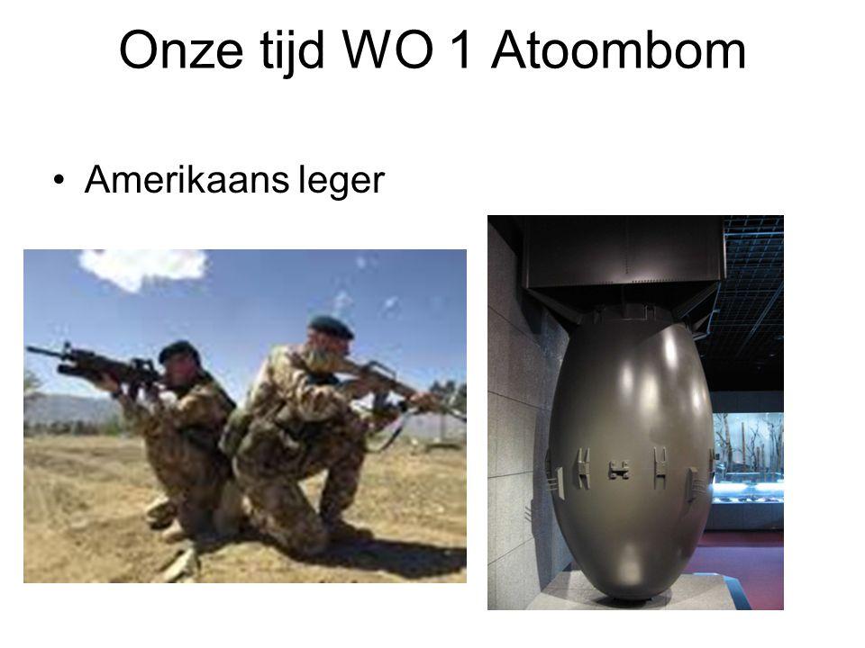 Onze tijd WO 1 Atoombom Amerikaans leger