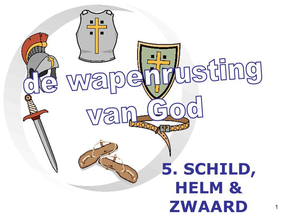 12 17 … des Geestes… van de geest = geestelijk zwaard
