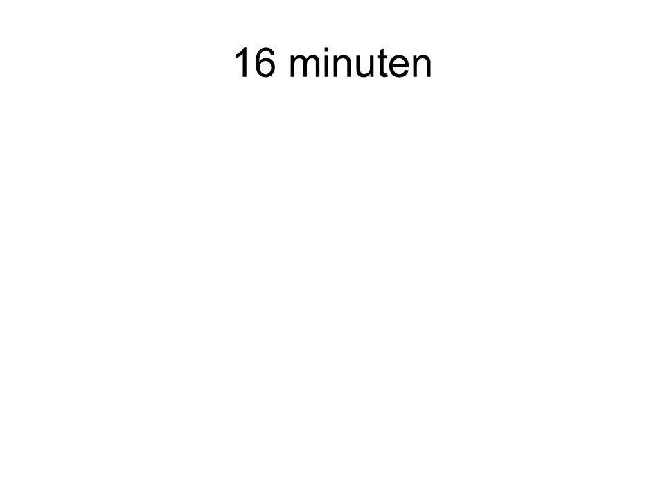 16 minuten