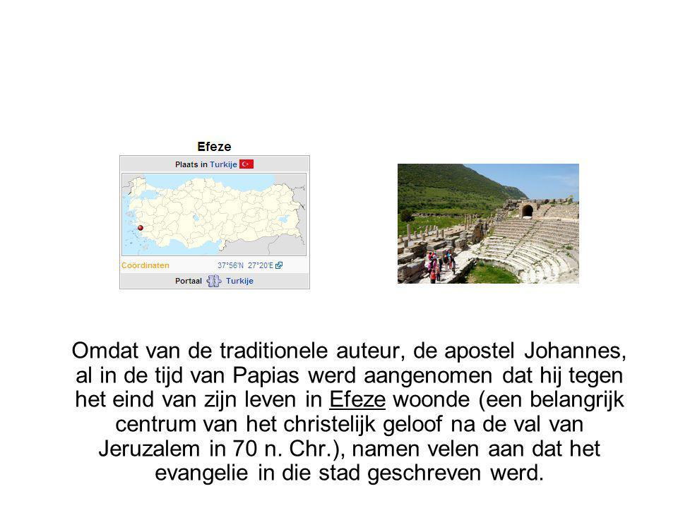 Omdat van de traditionele auteur, de apostel Johannes, al in de tijd van Papias werd aangenomen dat hij tegen het eind van zijn leven in Efeze woonde