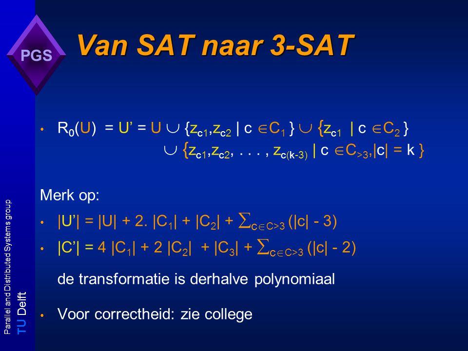 T U Delft Parallel and Distributed Systems group PGS Component design voor constructie R van A naar B: ontleedt A-instanties in componenten die kunnen worden samengesteld om B-instanties te verkrijgen.