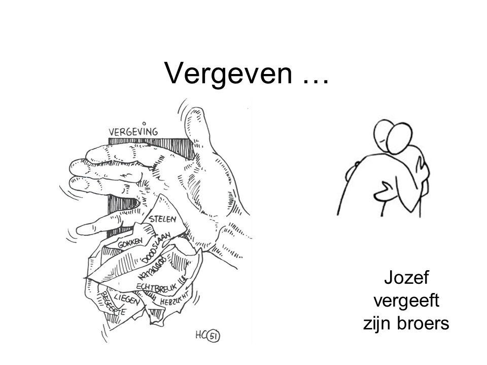 Vergeven … Jozef vergeeft zijn broers