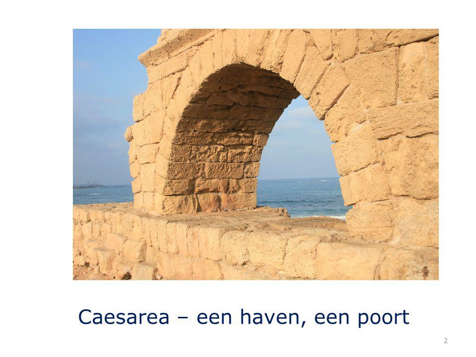 Caesarea – een haven, een poort 2