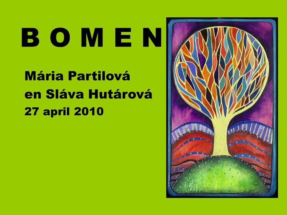 B O M E N Mária Partilová en Sláva Hutárová 27 april 2010