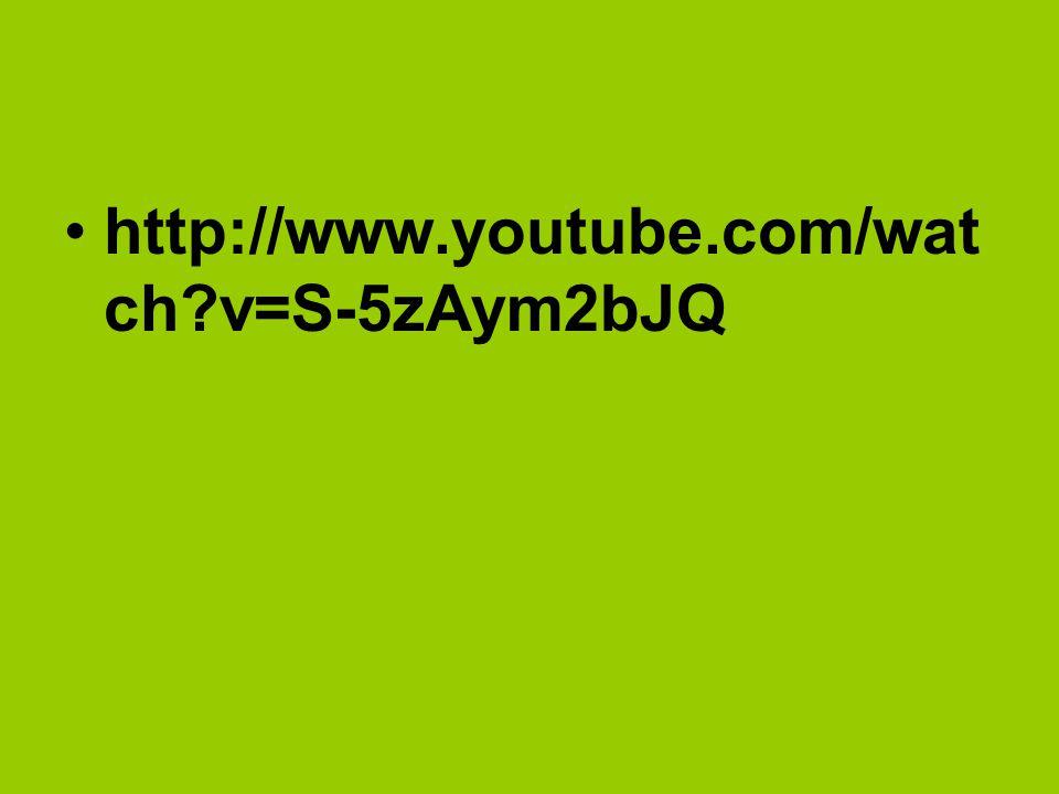 http://www.youtube.com/wat ch?v=S-5zAym2bJQ